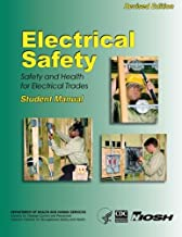 Electrical Safety: Safety and Health For Electrical Trades- Student Manual