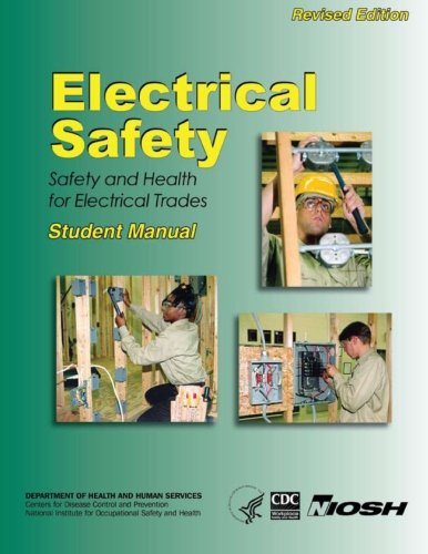 Compare Textbook Prices for Electrical Safety: Safety and Health For Electrical Trades- Student Manual  ISBN 9781492952749 by Fowler Ed.D., Thaddeus W.,Miles Ph.D., Karen K.,Centers for Disease Control and Prevention, Department of Health and Human Services,National Institute for Occupational Safety and Health (NIOSH)