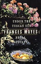 Bella Tuscany & Under the Tuscan Sun (2 Book Set)