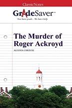 GradeSaver (TM) ClassicNotes: The Murder of Roger Ackroyd