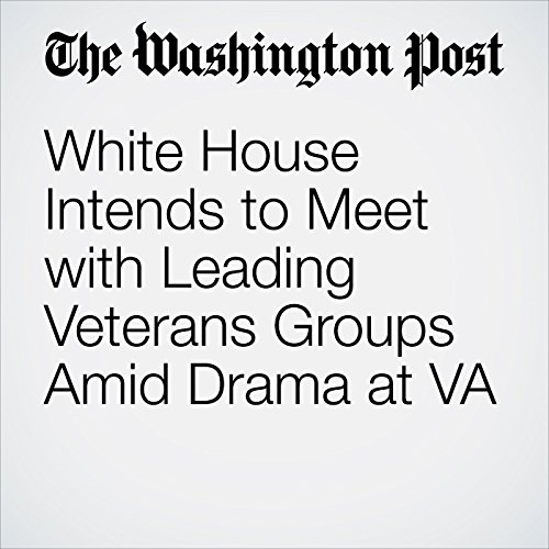 White House Intends to Meet with Leading Veterans Groups Amid Drama at VA copertina