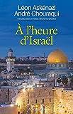 À l'heure d'Israël - Introduction et notes de Denis Charbit