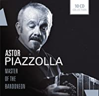 Master of the Bandoneon by a. Piazzolla