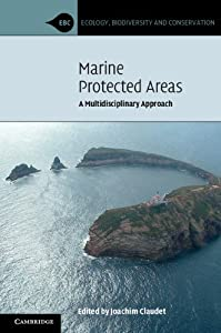 Marine Protected Areas: A Multidisciplinary Approach (Ecology, Biodiversity and Conservation)