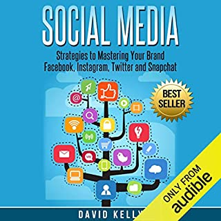 Social Media: Strategies to Mastering Your Brand audiobook cover art