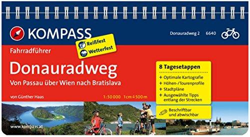Donauradweg Passau-Wien-Bratislava: Fahrradführer mit Top-Routenkarten im optimalen Maßstab. (KOMPASS-Fahrradführer, Band 6640)