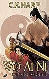 Wo Ai Ni - L'ultimo destino possibile (Italian Edition)