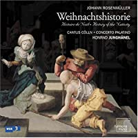 Rosenmuller: History/Nativity
