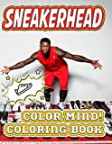 Color Mind! - Sneakerhead Coloring Book: A Unique Collection of Sneaker Coloring Pages