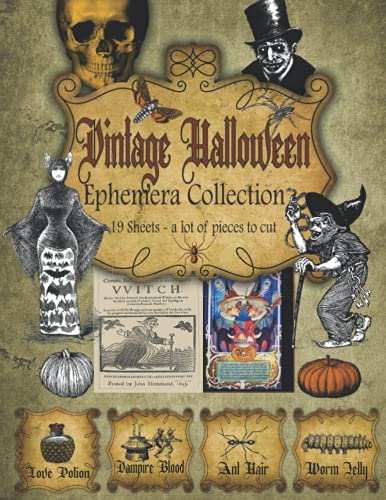 Compare Textbook Prices for Vintage Halloween Ephemera Collection: 19 Sheets, A Lot of Pieces for Cut Out and Card Making, Collage Project, Scrapbooking   Magic Potion Labels   ...   Junk Journal Supplies   Vintage Gothic  ISBN 9798474268811 by Stationeries, Creative
