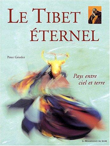 Le Tibet éternel