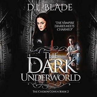 The Dark Underworld: A Thrilling Vampire Novel cover art