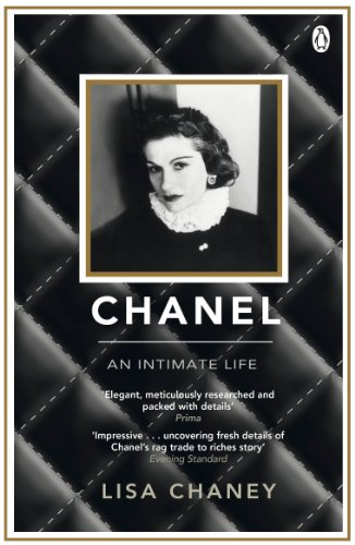 Chanel: An Intimate Life by [Lisa Chaney]