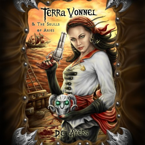 Terra Vonnel and The Skulls of Aries audiobook cover art