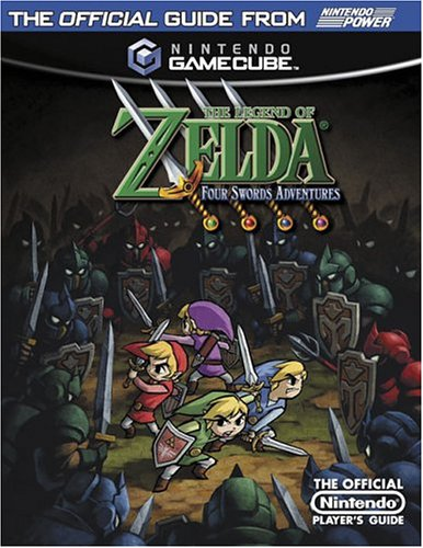 Official Nintendo the Legend of Zelda: Four Swords Adventures Player's Guide