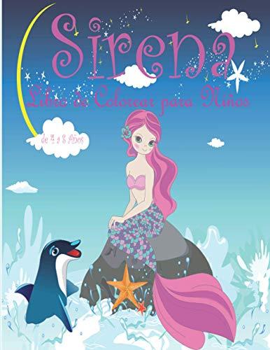 Sirena Libro de Colorear para Niños de 4 a 8 Años: Cuadernos para colorear niños de 4-8, 9-12 años,De 6-10 Años Regalo para Niños y Niñas
