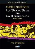 La Santa Sede y la II República (1934-1939) (Historia)