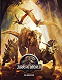 Jurassic World Coloring Book: 50+ Coloring Pages. Exclusive, interesting illustrated coloring book that increases creativity for fan of all ages.