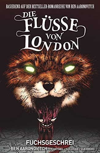 Die Flüsse von London - Graphic Novel: Bd. 5: Fuchsgeschrei