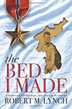 The Bed I Made: A Journey of Fulfilled Hope, Fifty Years in the Making