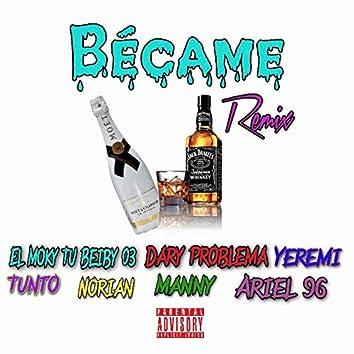 Became (Remix)