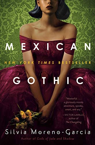 Mexican Gothic: Moreno-Garcia, Silvia: 9780525620785: Amazon.com: Books