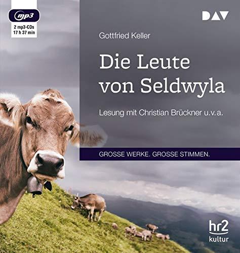 Die Leute von Seldwyla: Lesung mit Christian Brückner u. v. a. (2 mp3-CDs)