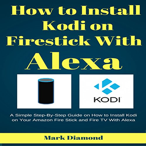 How to Install Kodi on Firestick with Alexa Titelbild