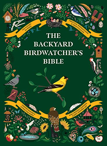Compare Textbook Prices for The Backyard Birdwatcher's Bible  ISBN 9781419750533 by Sterry, Paul