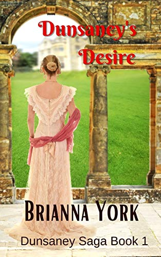 Dunsaney's Desire (The Dunsaney Saga Book 1)