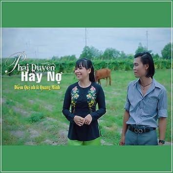Phai Duyen Hay No