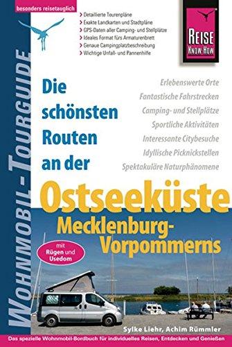 Reise Know-How Wohnmobil-Tourguide Ostseeküste Mecklenburg-Vorpommerns: Die schönsten Routen