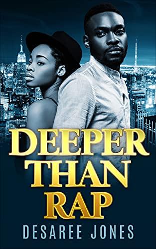 Deeper Than Rap (English Edition)