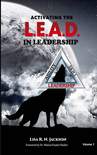 Activating the L.E.A.D. in Leadership
