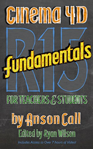 CINEMA 4D R15 Fundamentals: For Teachers and Students (English Edition)