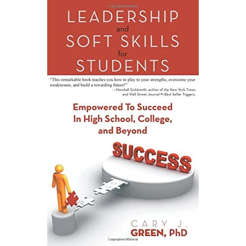 Soft Skills for Hard Times: A Handbook For High Achievers
