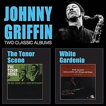 The Tenor Scene + White Gardenia