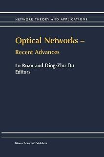 Optical Networks ― Recent Advances: Recent Advances
