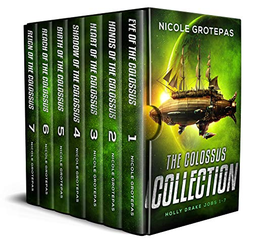 Featured Sci-fi : The Colossus Collection : A Space Opera Adventure Box Set by Nicole Grotepas