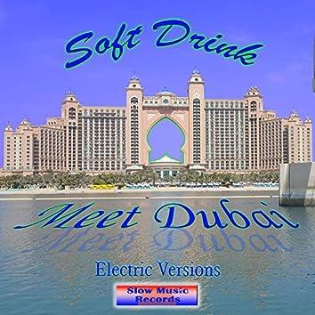Meet Dubai (Electric Versions)