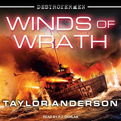 Winds of Wrath: Destroyermen Series, Book 15