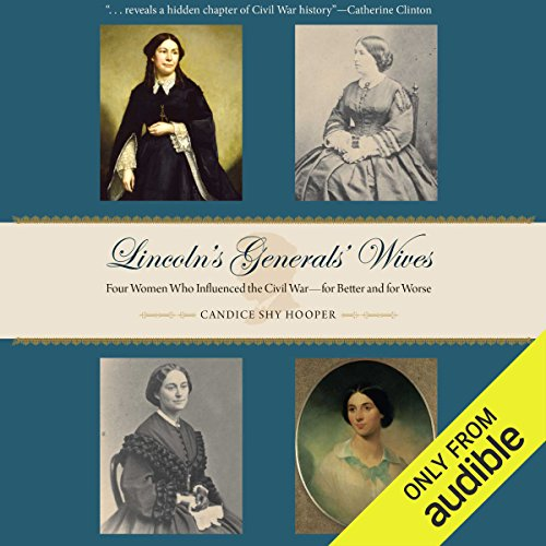 Lincoln's Generals' Wives audiobook cover art