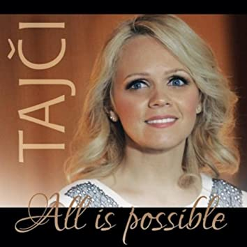 All Is Possible