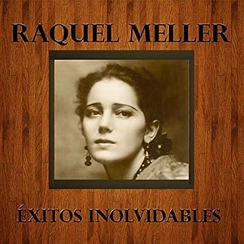 Raquel Meller - Éxitos Inolvidables