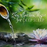 Zen Garden Music for Deep Sleep, Zzz Pillow Music, Sleep Zen Foam Mattress