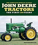 The Complete Book of Classic John Deere Tractors: The First 100 Years (Complete Book Series) car fans May, 2021