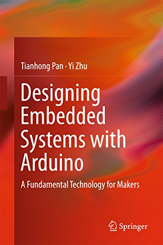 Designing Embedded Systems with Arduino: A Fundamental Technology for Makers (English Edition)