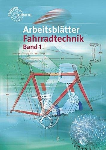 Arbeitsblätter Fahrradtechnik Band 1