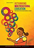 Rethinking Multicultural Education: Teaching for Racial and Cultural Justice (English Edition)