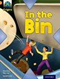 Project X Origins: Orange Book Band, Oxford Level 6: What a Waste: In the Bin (Project X. Origins)